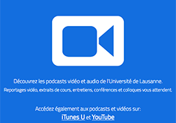 Podcast productions of the UNIL...