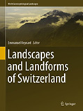 Landscapes and Landforms of Switzerland